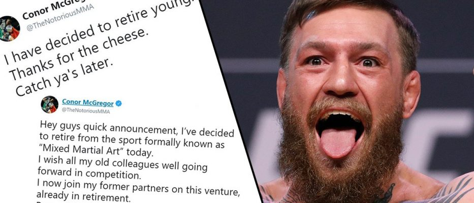 Conor McGregor retired in 2016 and 2019