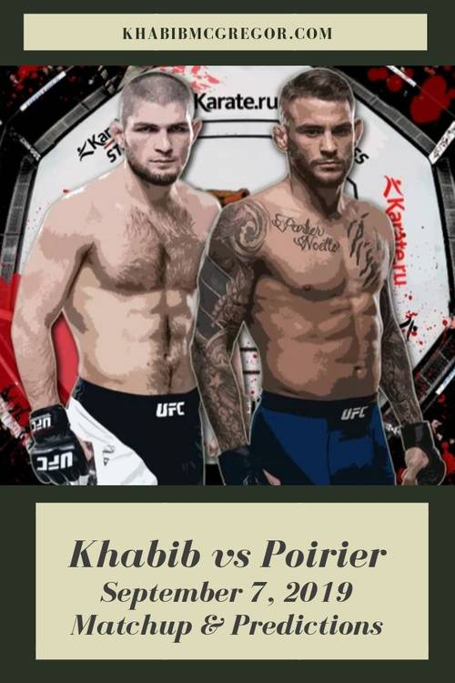 Predictions for Khabib vs Poirier fight