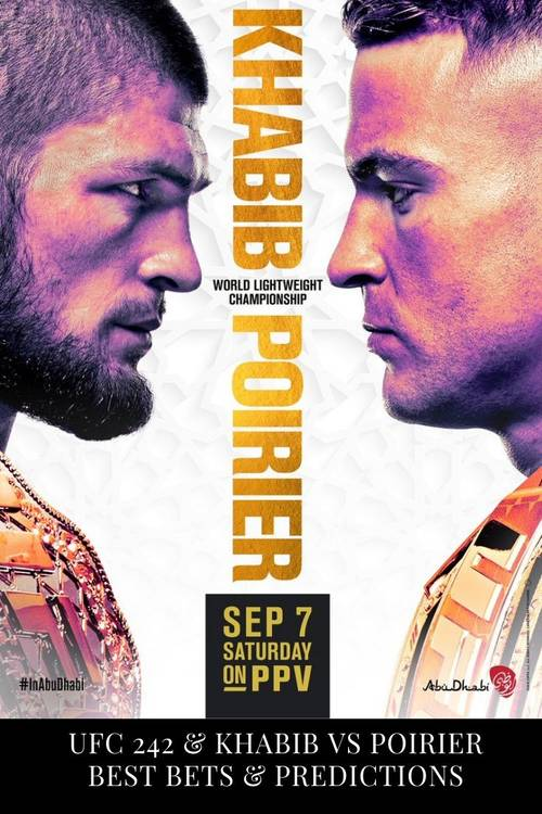 Best bets and predictions for UFC 242 fights and Khabib vs Poirier bout