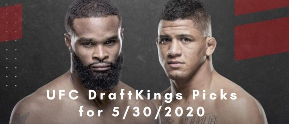 UFC DraftKings Picks for UFC Fight Night Woodley vs Burns on May 30, 2020