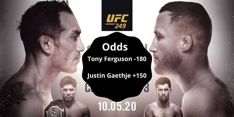 Predictions and betting tips for Tony Ferguson vs Justin Gaethje fight at UFC 249