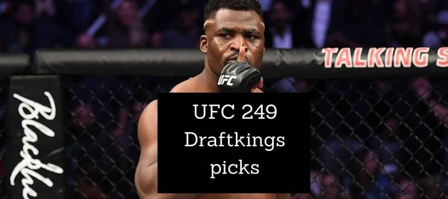 UFC 249 Draftkings picks and best lineups