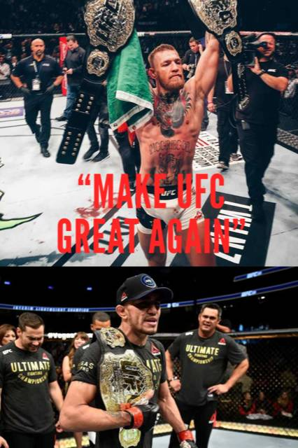 Conor McGregor vs Tony Ferguson - make UFC great again